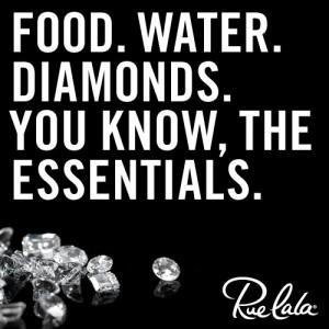 food, water, diamonds